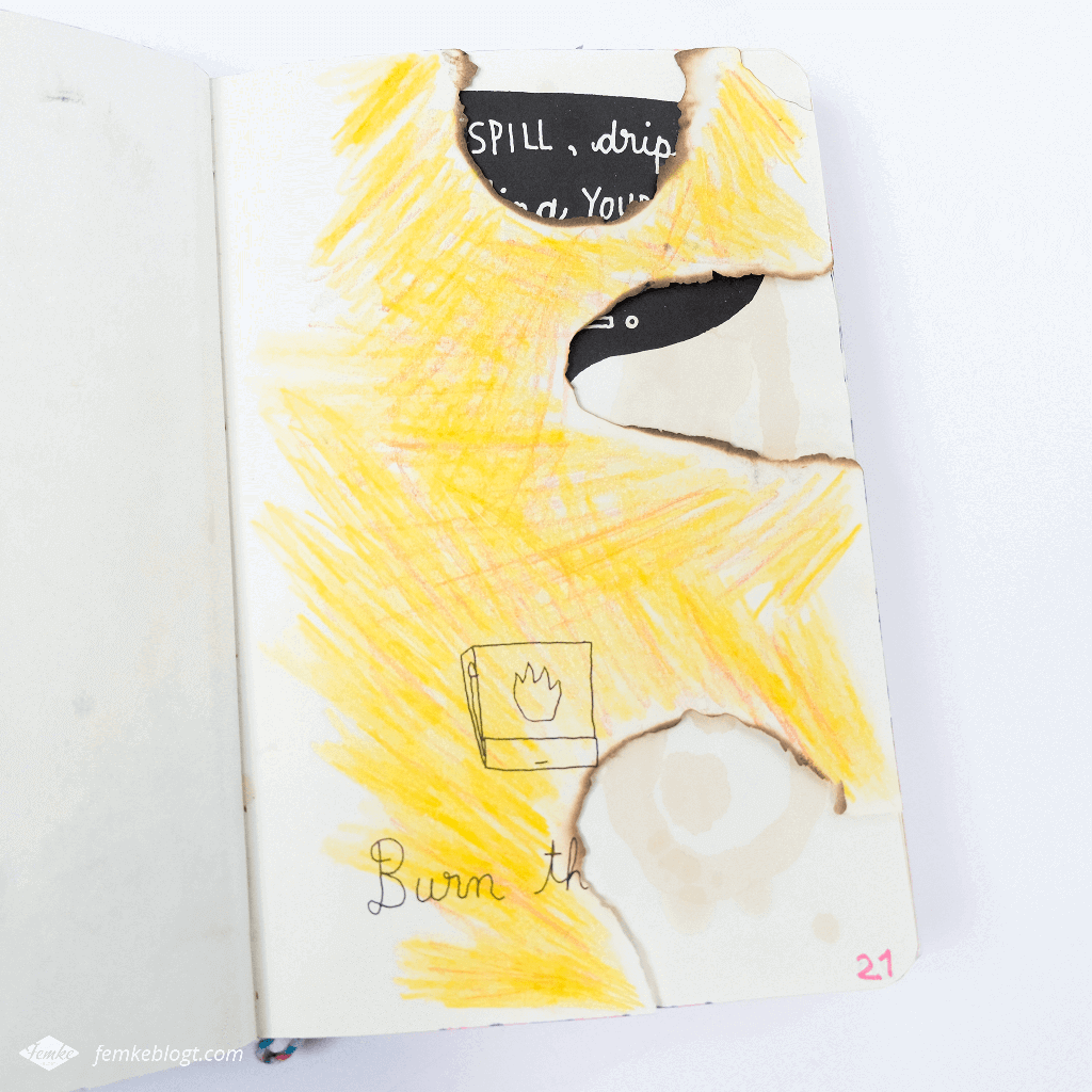 Wreck my journal | Burn this page